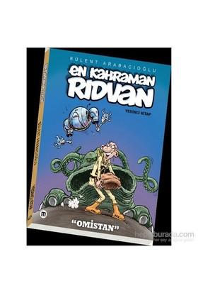 En Kahraman Rıdvan (7 Kitap) – Omistan-Bülent Arabacıoğlu