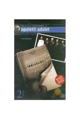 Apoletli Adalet (bir 12 Eylül Hesaplaşması - 2)