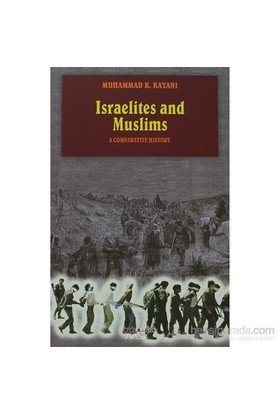 Israelites And Muslims-Muhammad K. Kayani