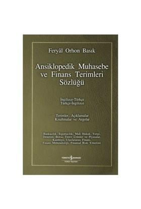 Ansiklopedik Muhasebe ve Finans Terimleri Sözlüğü (Ciltli) - Feryal Orhon Basık