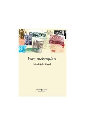 Kore Mektupları-Gündoğdu Kayal