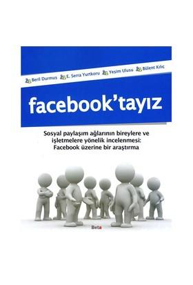 Facebook'tayız - Serra Yurtkoru