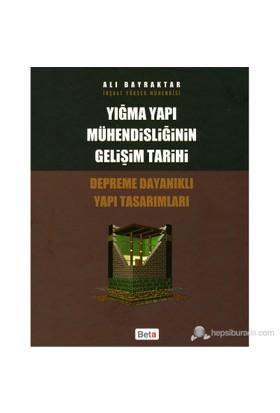 Yığma Yapı Mühendisliğinin Gelişim Tarihi - Ali Bayraktar