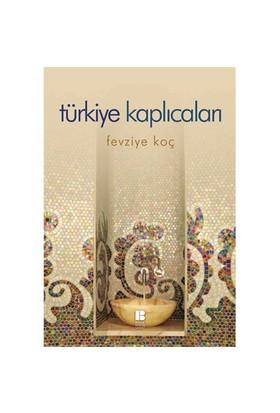 Türkiye Kaplıcaları - Fevziye Koç