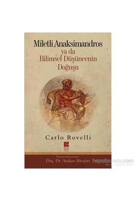 Miletli Anaksimandros - Ya Da Bilimsel Düşüncenin Doğuşu-Carlo Rovelli