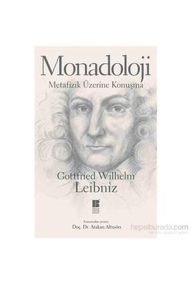 Monadoloji-Metafizik Üzerine Konuşma-Gottfried Wilhelm Leibniz