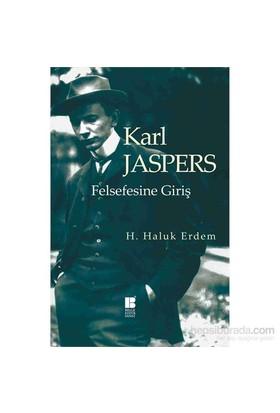 Karl Jaspers Felsefesine Giriş-H. Haluk Erdem