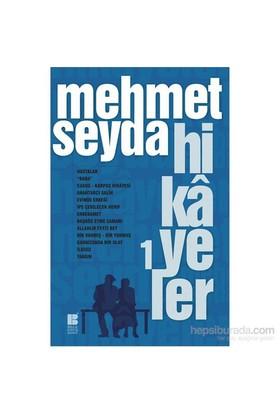Hikâyeler 1-Mehmet Seyda