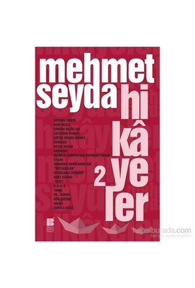 Hikâyeler 2-Mehmet Seyda