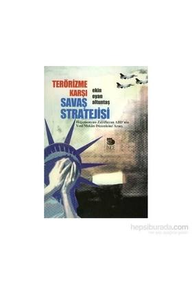 Terörizme Karşı Savaş Stratejisi-Ekin Oyan Altuntaş