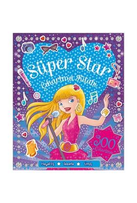 Süper Star Çıkartma Ve Aktivite Kitabı (300 Çıkartma)-Kolektif
