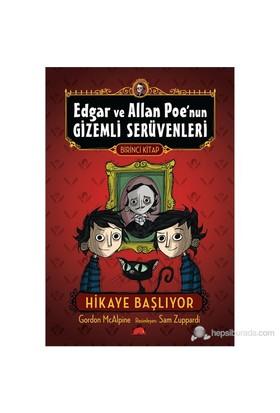 Edgar Ve Allan Poe'Nun Gizemli Serüvenleri 1 - Hikaye Başlıyor-Gordon Mcalpine