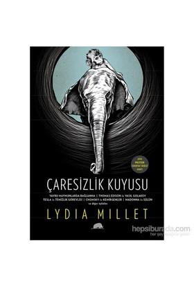 Çaresizlik Kuyusu-Lydia Millet