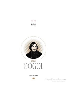 Palto - Uzun Öykü-Nikolay Vasilyeviç Gogol