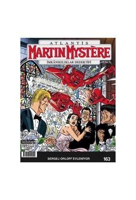 Martin Mystere İmkansızlıklar Dedektifi Sayı 163 Sergej Orloff Evleniyor-Luigi Mignacco