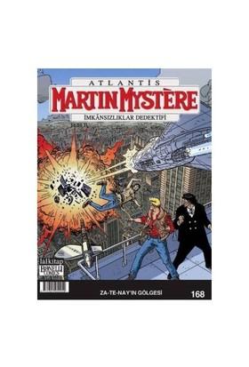 Martin Mystere İmkansızlıklar Dedektifi Sayı 168 Za-Te-Nayın Gölgesi-Alfredo Castelli