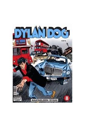 Dylan Dog Sayı 8 Makinelerin İsyanı-Claudio Chiaverotti