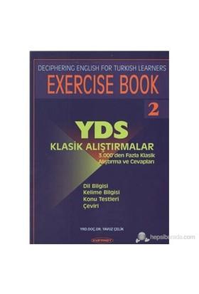 Exercise Book 2 Yds Klasik Alıştırmalar-Yavuz Çelik
