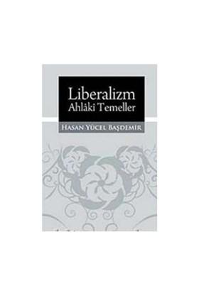 Liberalizm Ahlaki Temeller-Nigel Ashford