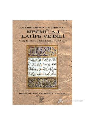 Mecmu'a-i Latife ve Dili - (Giriş - İnceleme - Metin - Sözlük - Tıpkıbasım)