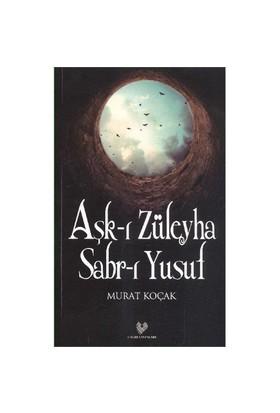 Aşk-I Züleyha Sabr-I Yusuf