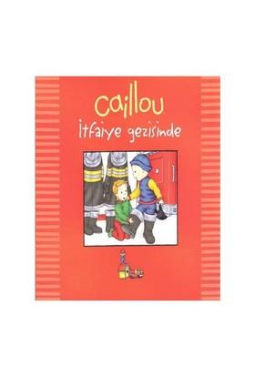 Caillou - İtfaiye Gezisinde