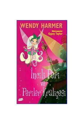 İncili Peri ve Periler Kraliçesi - Wendy Harmer