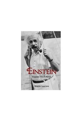 Einstein – Yaşamı Ve Evreni - Walter Isaacson