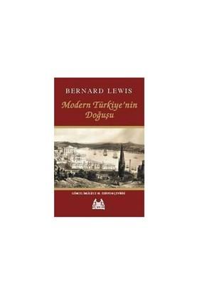 Modern Türkiye'nin Doğuşu - Bernard Lewis