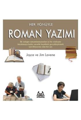 HER YÖNÜYLE ROMAN YAZIMI
