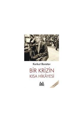 Bir Krizin Kısa Hikayesi-Korkut Boratav