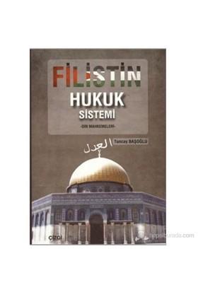 Filistin Hukuk Sistemi (Din Mahkemeleri)-Tuncay Başoğlu