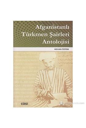 Afganistanlı Türkmen Şairleri Antolojisi-Rıdvan Öztürk