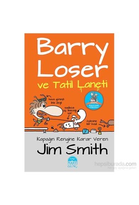 Barry Loser Ve Tatil Laneti-Jim Smith
