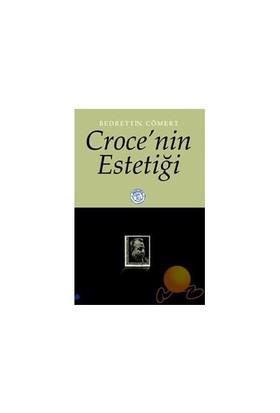 CROCE'NİN ESTETİĞİ