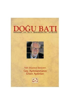 Doğu Batı Dergisi Sayı:16 Türk Düşünce Serüveni: Geç Aydınlanmanın Erken Aydınları