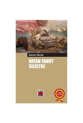 Vatan Yahut Silistre-Namık Kemal