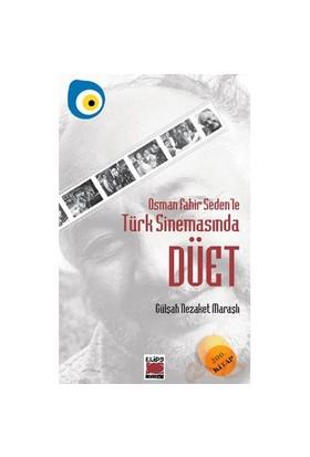 Osman Fahir Seden`le Türk Sinemasında Düet