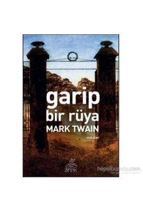 Garip Bir Rüya-Mark Twain