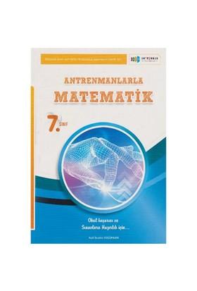 Antrenman 7. Sınıf Antrenmanlarla Matematik - Halil İbrahim Küçükkaya