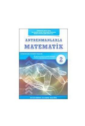 Antrenman Yayınları Antrenmanlarla Matematik 2 - Mehmet Girgiç