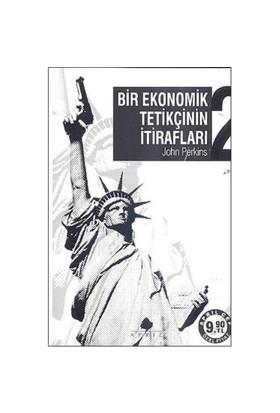 Bir Ekonomik Tetikçinin İtirafları 2 - Şirketokrasi Ve Ondan Kurtulmanın Yolu (Cep Boy) - John Perkins