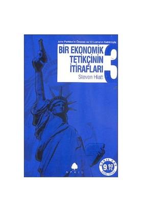 Bir Ekonomik Tetikçinin İtirafları 3 - Küresel Kriz Ve Büyük - Steven Hiatt