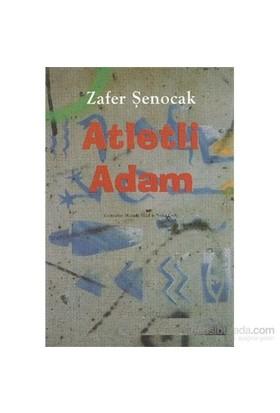 Atletli Adam-Zafer Şenocak