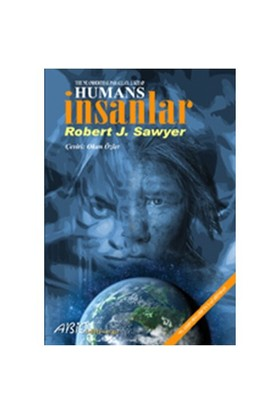 Humans - İnsanlar - Robert J. Sawyer