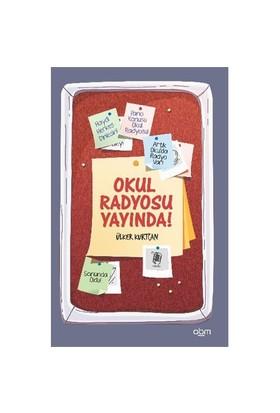 Okul Radyosu Yayında-Ülker Kurtcan