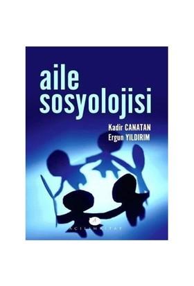 Aile Sosyolojisi - Ergün Yıldırım