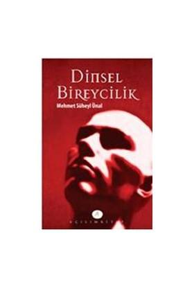 Dinsel Bireycilik - Mehmet Süheyl Ünal