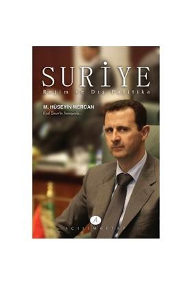 Suriye Rejim Ve Dış Politika-Muhammed Hüseyin Mercan
