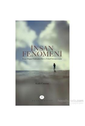 İnsan fenomeni - İnsan doğası hakkında dini ve felsefi soruşturmalar